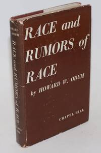 Race and rumors of race; challenge to American crisis by  Howard W Odum - Hardcover - 1943 - from Bolerium Books Inc., ABAA/ILAB and Biblio.com