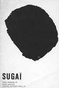Sugai. First Showing at Kootz Gallery. Opening Saturday April 25 through Friday, May 15, 1959. [Exhibition brochure].