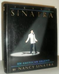 Frank Sinatra - An American Legend