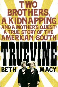 image of Truevine: An Extraordinary True Story of Two Brothers and a Mother's Love