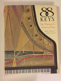 88 Keys The Making of a Steinway Piano