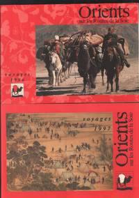 image of Orients : sur les routes de la soie ( voyages 1996 et 1997 )