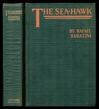 THE SEA HAWK by  Rafael Sabatini - Hardcover - Later Printing - 1923 - from W. Fraser Sandercombe (SKU: 221680)