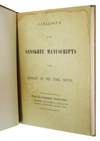Catalogue of the Sanskrit Manuscripts in the Library of the India Office. Part II, Samskrit Literature, A. Scientific and Technical Literature: Grammar, Lexicography, Prosody, Music