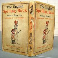 image of TThe English Spelling book. Accompanied by a Progressive Series of Easy and Familiar Lessons.