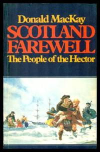 SCOTLAND FAREWELL   The People of the Hector