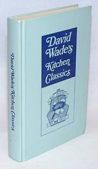David Wade\'s Kitchen Classics