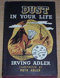 Dust in Your Life. Illustrated by Ruth Adler.