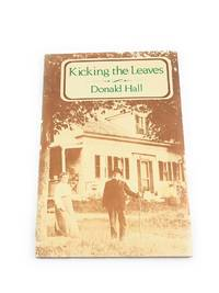 Kicking the Leaves: Poems by  Donald Hall - Paperback - 1978-08-01 - from Third Person Books and Biblio.co.uk