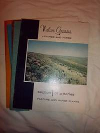 Native Grasses, Grasses and Forbs, Grassland Plants, Grasses and Legumes (Sections 1-6) (Pasture...