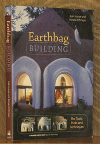 EARTHBAG BUILDING, THE TOOLS, TRICKS AND TECHNIQUES