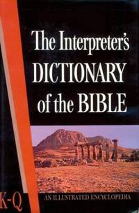 The Interpreter's Dictionary of the Bible: 003
