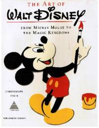 Art of Walt Disney, from Mickey Mouse to the Magic Kingdoms. New Concise NAL Edition