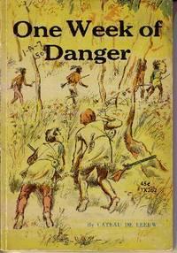One Week of Danger