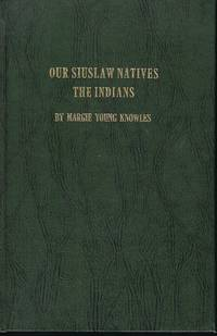 OUR SIUSLAW NATIVES THE INDIANS