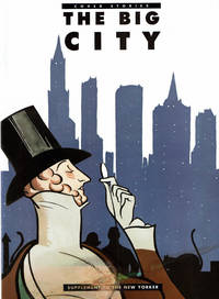 image of THE BIG CITY: Cover Stories. Supplement to The New Yorker.  (Cover title).