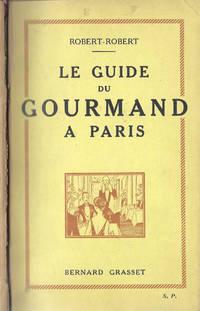 Le Guide du Gourmand à Paris