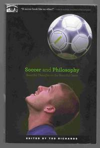 Soccer and Philosophy Beautiful Thoughts on the Beautiful Game