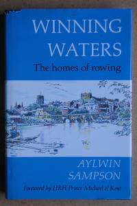 Winning Waters: The Homes of Rowing.