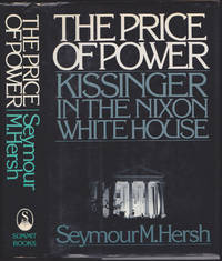 image of The Price of Power : Kissinger in the Nixon White House