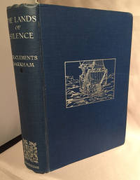 The Land of Silence; A History of Arctic and Antarctic Exploration
