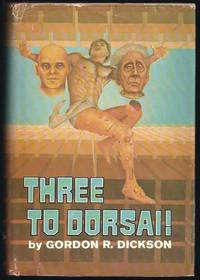 image of Three To Dorsai!: Three Novels From The Childe Cycle: Necromancer, Tactics Of Mistake, & Dorsai!