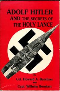 image of Adolf Hitler And The Secrets Of The Holy Lance