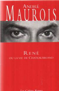 Rene Ou La Vie De Chateaubriand