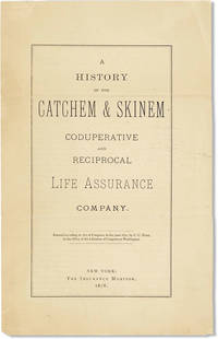 image of A History of the Catchem_Skinem Coduperative and Reciprocal Life Assurance Company