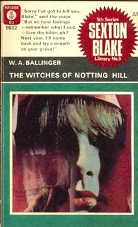 The Witches of Notting Hill. Sexton Blake Library 5th Series No. 6