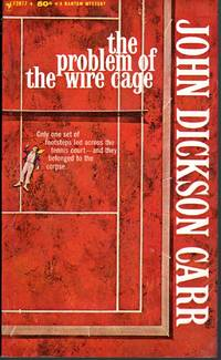 THE PROBLEM OF THE WIRE CAGE by  John Dickson Carr - Paperback - 2nd Printing - 1964 - from Mirror Image Book and Biblio.com