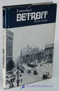 Yesterday's Detroit (Seemann's Historic Cities Series, No. 9)