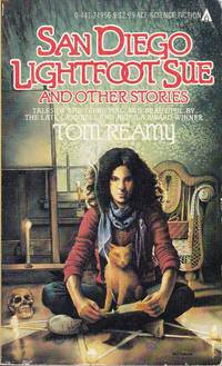 San Diego Lightfoot Sue and Other Stories