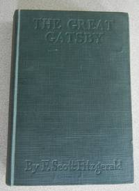 The Great Gatsby by F. Scott Fitzgerald - First Edition - 1925 - from Saint Albans Free Library and Biblio.com