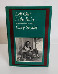 Left Out in Rain: New Poems by 1947-1985