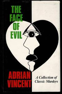 image of The Face of Evil: Collection of Classic Murders