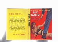 Sex Gang:  Violent Stories of Naked Passions