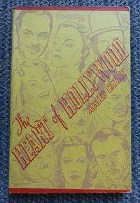 image of THE HEART OF HOLLYWOOD.  BIOGRAPHIES IN MINIATURE OF FILM ARTISTS WHO HAVE REACHED - OR ARE REACHING - FAME ON THE SCREEN.