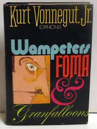 Wampeters, Foma, Granfalloons (Opinions)