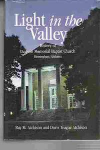 Light in the Valley  History of Dawson Memorial Baptist Church