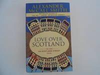 image of Love Over Scotland  (A 44 Scotland Street Novel)