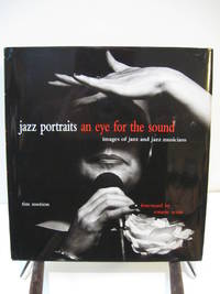 Jazz Portraits: An Eye for the Sound