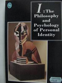 I: The Philosophy And Psychology of Personal Identity (Pelican S.)