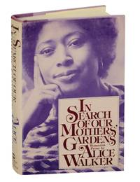 9780151445257 In Search Of Our Mothers 39 Gardens By Alice Walker