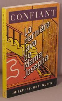 LA DERNIERE JAVA DE MAMA JOSEPHA.
