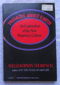 Passages About Earth - an Exploration of the New Planetary Culture