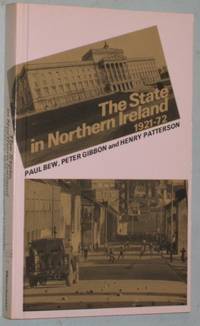 The State in Northern Ireland, 1921-1972: Political Forces and Social Classes   -(with Errata sheet)-