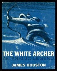image of THE WHITE ARCHER - An Eskimo Legend