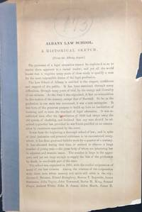 ALBANY LAW SCHOOL: A HISTORICAL SKETCH [caption title]