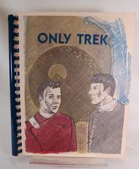 Only Trek by  Katharine and Mary Lowe (ed) Scarritt - Paperback - First Edition - 1982 - from Books Again, Inc. and Biblio.co.uk